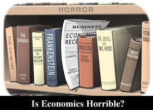 Is Economics Horrible?