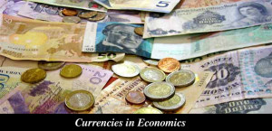 Currencies in Economics