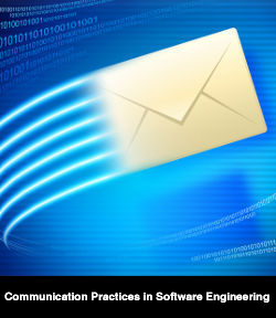 Communication Practices in Software Engineering
