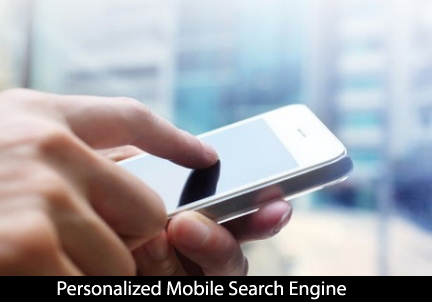 Personalized Mobile Search Engines